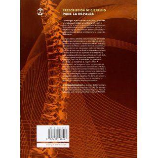 Prescripcion del Ejercicio Para La Espalda (Spanish Edition): Wendell Liemohn: 9788480198547: Books