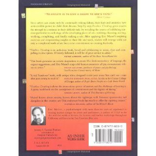 Fearless Creating A Step by Step Guide To Starting and Completing Your Work of Art Eric Maisel 9780874778052 Books