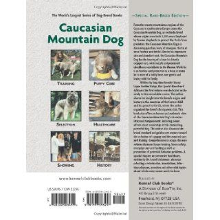 Caucasian Mountain Dog (Comprehensive Owner's Guide): Stacey Kubyn, Layne Grether, Isabelle Francais: 9781593783457: Books