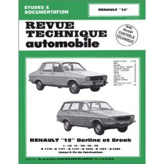 Rta 352.5 Renault 12 12 Tr 12 Ts et Break (71/80) (French Edition): Etai: 9782726835258: Books
