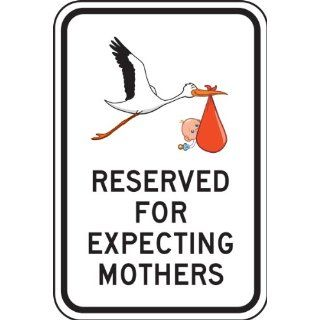 """Accuform Signs FRP357RA Engineer Grade Reflective Aluminum Designated Parking Sign, Legend """"RESERVED FOR EXPECTING MOTHERS"""" with Stork and Baby Graphic, 12"""" Width x 18"""" Length x 0.080"""" Thickness, Black on White Industrial & Sc"""
