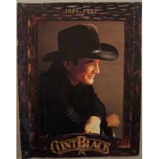 Clint Black in Concert, 1991 1992: Lone Wolf Management Company: Books