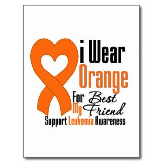 Leukemia I Wear Orange Ribbon For My Best Friend Postcard