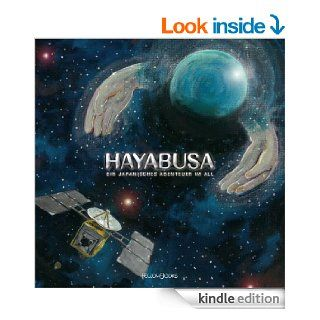 Hayabusa: Ein japanisches Abenteuer im All (German Edition) eBook: FellowBooks: Kindle Store