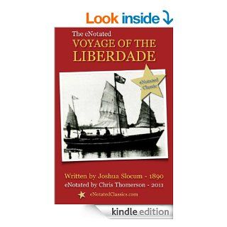 The eNotated Voyage of the Liberdade eBook: Joshua Slocum, Chris Thomerson: Kindle Store