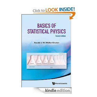 Basics of Statistical Physics eBook: Harald J W M�ller Kirsten: Kindle Store