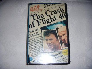 The Crash Of Flight 401 [VHS]: William Shatner, Adrienne Barbeau, Brooke Bundy, Christopher Connelly, Lorraine Gary, Ron Glass, Sharon Gless, Joyce Jameson, George Maharis, Ed Nelson, Gerald S. O'Loughlin, Artie Shaw, Joe Silver, Laraine Stephens, W.K.