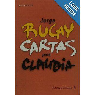 Cartas para Claudia (Spanish Edition): Jorge Bucay: 9789876091749: Books