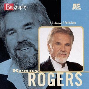 A & E Biography: Kenny Rogers: Music