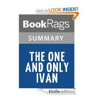 The One and Only Ivan by K. A. Applegate l Summary & Study Guide eBook BookRags Kindle Store
