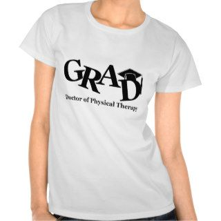 DR Physical Therapy Grad Shirt