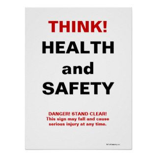 Funny Health and Safety Sign Print